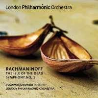 Rachmaninov: The Isle of the Dead; Symphony No. 1