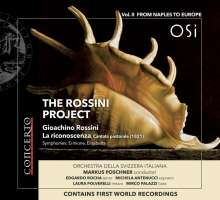 The Rossini Project Vol. II - From Naples to Europe