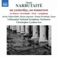 Narbutaite: no yesterday, no tomorrow