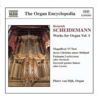 SCHEIDEMANN: Organ Works Vol. 1