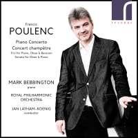 Poulenc: Piano Concerto; Concert champêtre