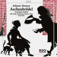 Strauss: Aschenbrödel, Complete Ballet