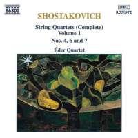 SHOSTAKOVICH: String Quartets Vol. 1, Nos. 4, 6 and 7