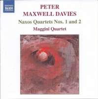 MAXWELL: Naxos Quartets Nos.1 & 2