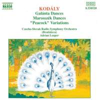 KODALY: Galanta Dances / Marosszek Dances / The Peacock