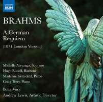 Brahms: A German Requiem (1871 London Version)