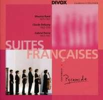 Pierné / Ravel / Debussy: Suites Francaises