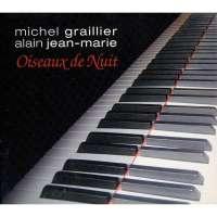 Michel Graillier: Oiseaux De Nuit