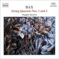 BAX: String Quartets nos. 1 and 2