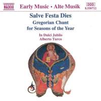 Salve Festa Dies: Gregorian Chant for Seasons of the Year