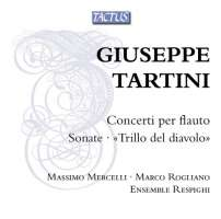 Tartini: Concerti per Flauto; Sonatas; «Il trillo del diavolo»