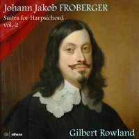 Froberger: Suites for Harpsichord vol. 2