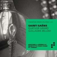 Saint-Saëns: String quartet no. 1; Piano quintet