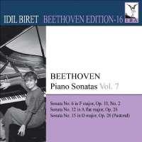 BEETHOVEN: Piano Sonatas - Nos. 6, 12, 15, Vol. 7 (Biret Beethoven Edition, Vol. 16)