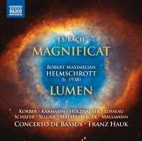 Bach: Magnificat; Helmschrott: Lumen