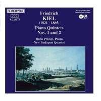 KIEL: Piano quintets nos. 1 & 2