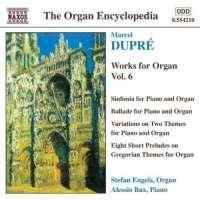 DUPRE: Works for Organ vol. 6