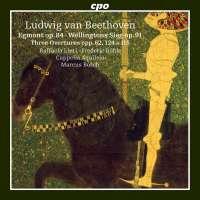 Beethoven: Egmont; Wellingtons Sieg; 3 Overtures