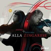 Civitas Ensemble & Gipsy Way Ensemble - Alla Zingarese