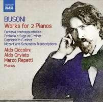 Busoni: Works for 2 Pianos