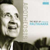 Rautavaara: Best Of (Apotheosis, Cantus Arcticus, Angel Of Light, Gift Of Dreams)