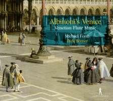 Albinoni's Venice - Venetian Flute Music