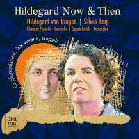 Hildegard Now & Then