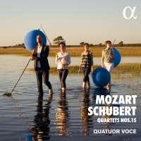 Mozart / Schubert: Quartets Nos. 15