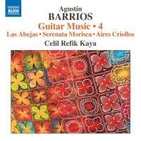 Barrios: Guitar Music Vol. 4