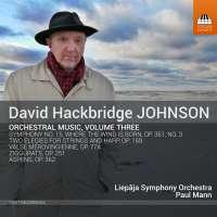 Johnson: Orchestral Music Vol. 3