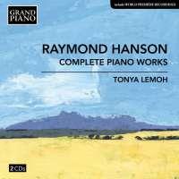 Hanson: Complete Piano Works