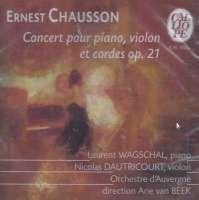 Chausson: Concert pour piano, violon & cordes; Mendelssohn