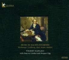Music by Bach's Students - Kirnberger / Goldberg / Abel / Krebs