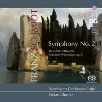Schmidt: Symphony No. 2; Strauss: Festival Prelude