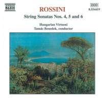 ROSSINI: String Sonatas nos. 4,5