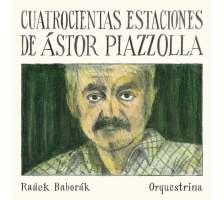 Quatrocientas Estaciones de Ástor Piazzolla