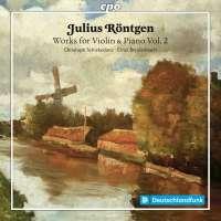 Röntgen: Works for Violin & Piano Vol. 2