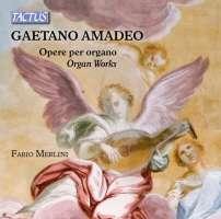 Amadeo: Organ Works