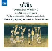 Marx: Orchestral Works Vol. 2