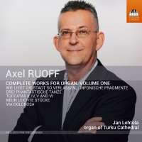 Ruoff: Works for Organ Vol. 1