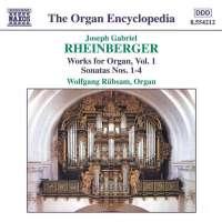 RHEINBERGER: Organ Works vol. 1