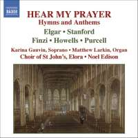 HEAR MY PRAYER - Hymns and Anthems