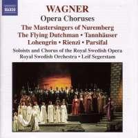 WAGNER: Opera Choruses