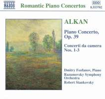 ALKAN: Piano Concerto, Op. 39, Concerto da Camera, Nos. 1-3
