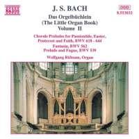 BACH: Das Orgelbuchlein Vol. 2