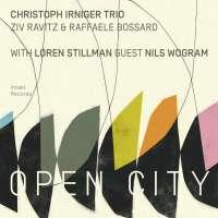 Christoph Irniger Trio: Open City