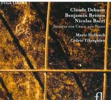 Debussy/ Britten/ Nacri: Sonates Pour Violoncelle Et Piano