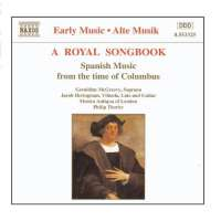 Royal Songbook: Spanish Music from the Time of Columbus