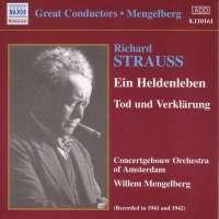 Strauss: Ein Heldenleben, Op. 40, Tod und Verklärung, Op. 24 (1941-1942)