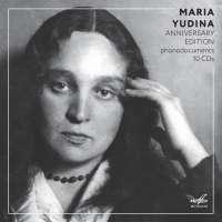 Maria Yudina - Anniversary Edition